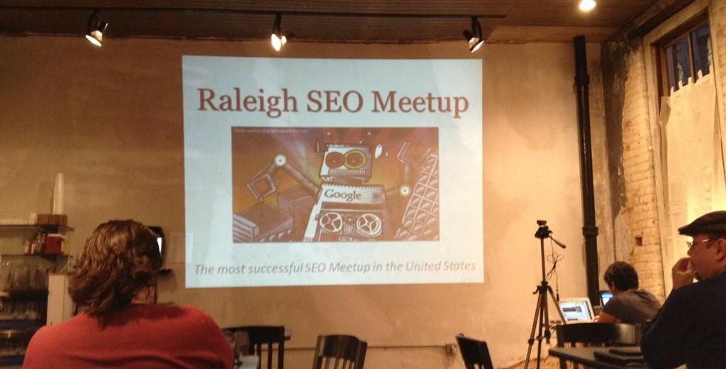 SEO Basics presentation at the Raleigh SEO Meetup