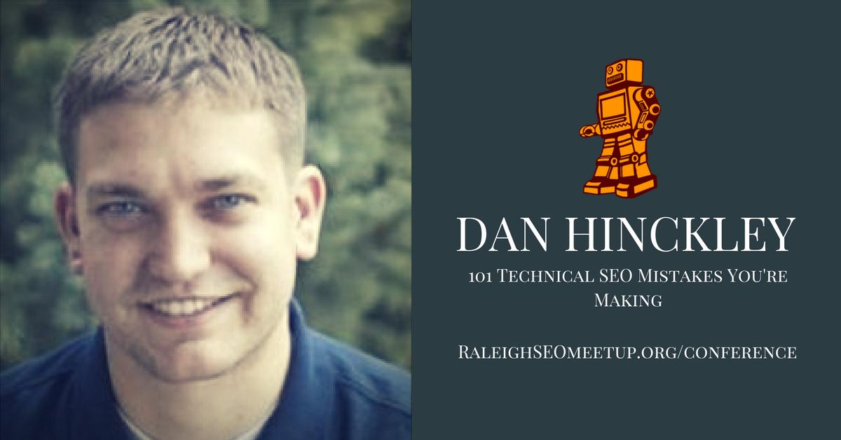 Dan Hinckley - Raleigh SEO Meetup